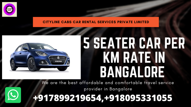 5 seater car per km rate in bangalore.citylinecabs.in