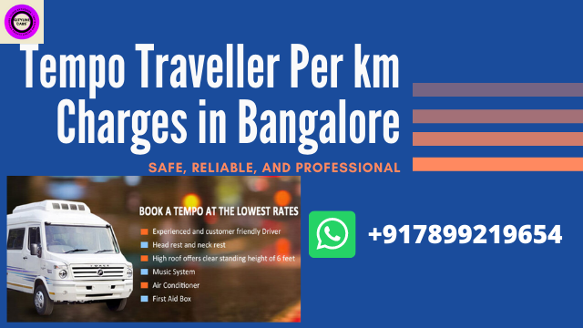 Tempo Traveller Per km Charges in Bangalore.tempo traveller 12 seater rent per km,tempo traveller rent per km,tempo traveller price per km,tempo traveller 16 seater rent per km,tempo traveller per km rate,17 seater tempo traveller per km rate, traveller bus rent per km,tempo traveller 26 seater rent per km,12 seater tempo traveller price per km,tt travels price per km,tempo traveller on rent per km,tempo traveller 14 seater rent per km, traveller rate per km,tempo traveller 12 seater rent per km in bangalore, tempo traveller 20 seater rent per km, traveller per km rate,17 seater bus rate per km,tempo traveller km rate, traveller rent per km,18 seater tempo traveller rate per km,tempo traveller 17 seater rate per km,citylinecabs.in