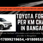 Toyota Fortuner per km charges in Bangalore.citylinecabs.in